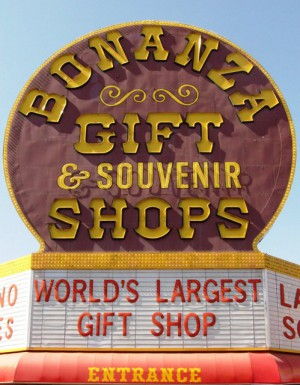 Bonanza proclaims its status as largest gift shop.