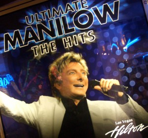 Poster advertising Manilow's show at the Las Vegas Hilton<br><em>Photo by Megan Edwards</em>